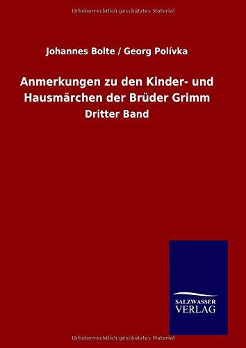 Anmerkungen zu den Kinder- und Hausmarchen der Bruder Grimm  [Johannes Bolte / Georg Polivka] (Tapa Dura)