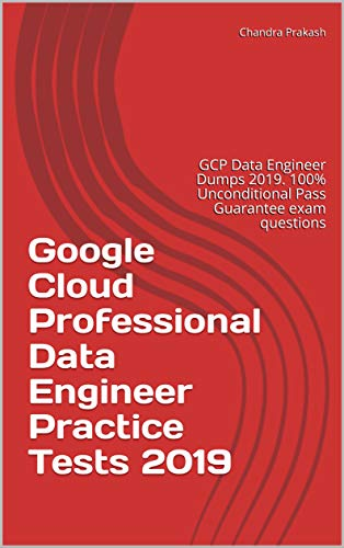 Amazon com: Google Cloud Professional Data Engineer Practice