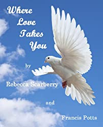 Where Love Takes You (Book 2)