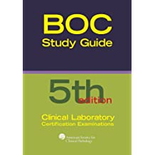 Board of Certification Study Guide for Clinical Laboratory Certification Examinations, 5th Edition (BOR Study...
