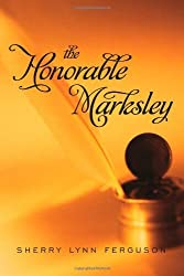 The Honorable Marksley