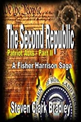 Second Republic: Patriot Acts part II