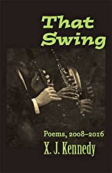 That Swing: Poems, 2008-2016 (Johns Hopkins: Poetry and Fiction)