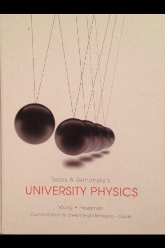 University Physics Custom Edition for University of Minnesota - Duluth