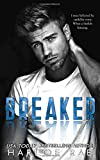 BREAKER: A Brother's Best Friend Standalone Romance