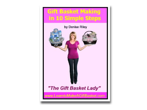 Gift Basket Making in 10 Simple Steps