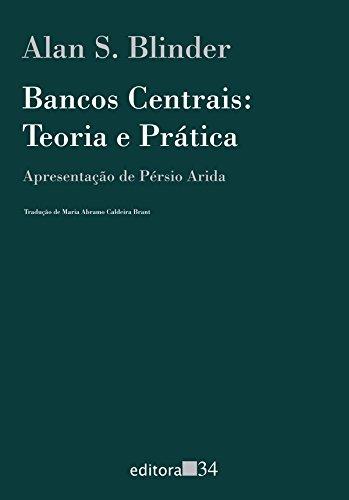 Bancos Centrais. Teoria e Prática