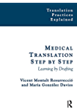 Medical Translation Step by Step: Learning by Drafting