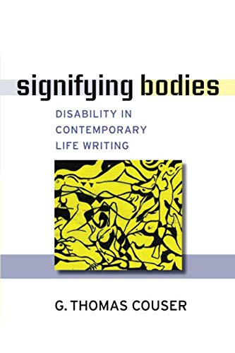Signifying Bodies: Disability in Contemporary Life...