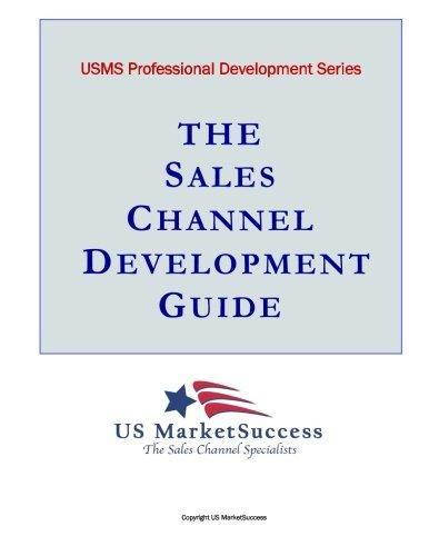 Price comparison product image The Sales Channel Development Guide (USMS Professional Development Series) (Volume 1)