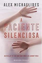 A Paciente Silenciosa (Portuguese Edition) Flexibound