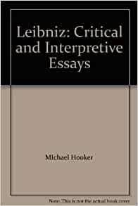 leibniz critical and interpretive essays Download and read leibniz critical and interpretive essays leibniz critical and interpretive essays spend your few moment to read a book even only few pages.