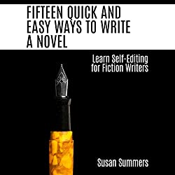 Fifteen Quick and Easy Ways to Write a Novel