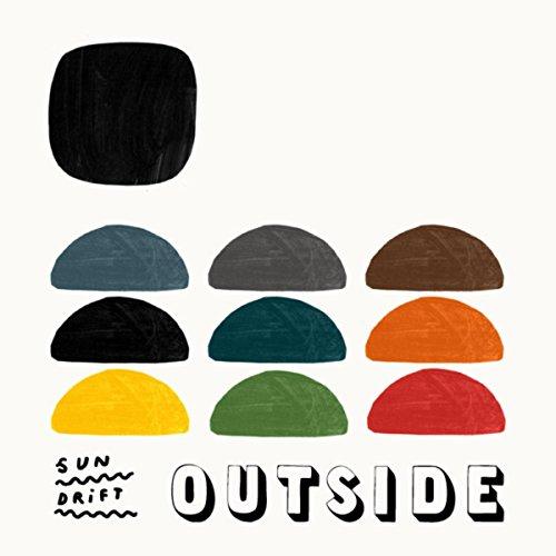 Sun Drift - Outside (2017) [WEB FLAC] Download
