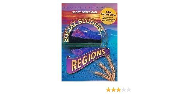 Scott Foresman Social Studies Grade 4 Regions Teacher S