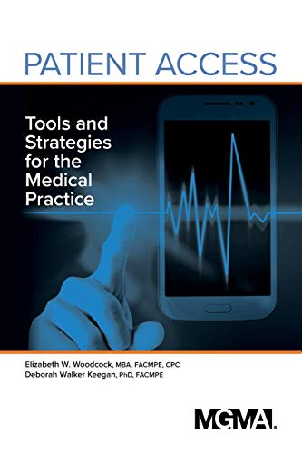 Patient Access: Tools and Strategies for the Medical Practice