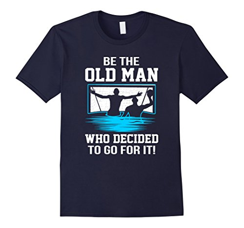 Mens Waterpolo Be The Old Man Who Decided To Go For It shirt Large Navy
