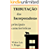 Tributação das Incorporadoras: Principais Características (Direito Tributário - Mercado Imobiliário)