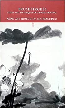 Book Brushstrokes: Styles and Techniques of Chinese Painting