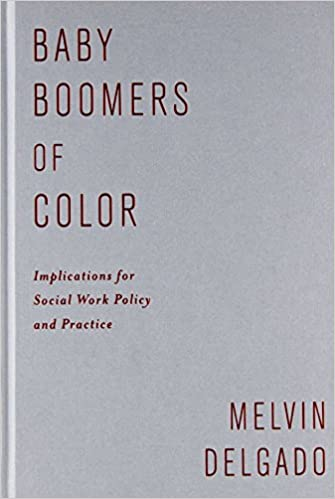 Baby Boomers of Color: Implications for Social Work Policy