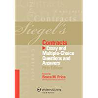 Siegel's Contracts: Essay and Multiple-Choice Questions and Answers, Fifth Edition
