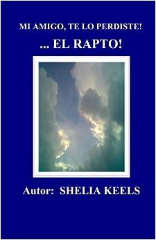 Book Mi Amigo, Te Lo Perdiste! ... El Rapto