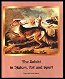 The Saluki in History, Art and Sport, David Waters and Hope Waters, 0614045460