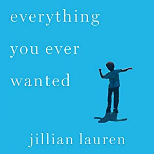 Everything You Ever Wanted Audiobook