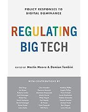 Regulating Big Tech: Policy Responses to Digital Dominance