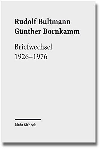 Briefwechsel 1926-1976 Gebundenes Buch – 1. Dezember 2014 Werner Zager Günther Bornkamm Rudolf Bultmann Mohr Siebeck