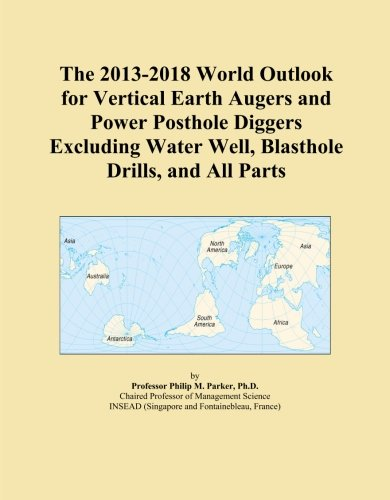The 2013-2018 World Outlook for Vertical Earth