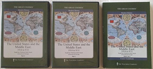 The Great Courses Modern History; The United States and the Middle East: 1914 to 9/11 (Nj Dallas To)