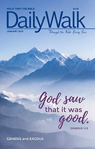 Daily Walk - January/February 2019: Through the Bible Every Year (Daily Walk Devotional Magazines)