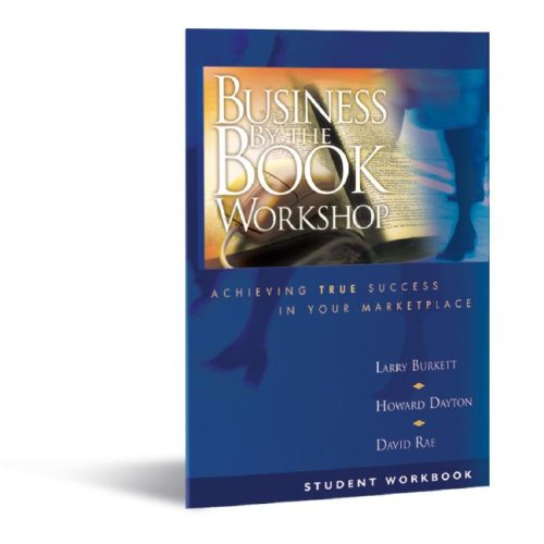 Download Business By the Book Workshop (Student Workbook) (Achieving True Success in Your Marketplace) pdf