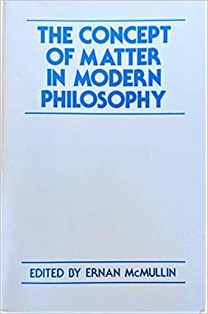 The Concept of Matter in Modern Philosophy