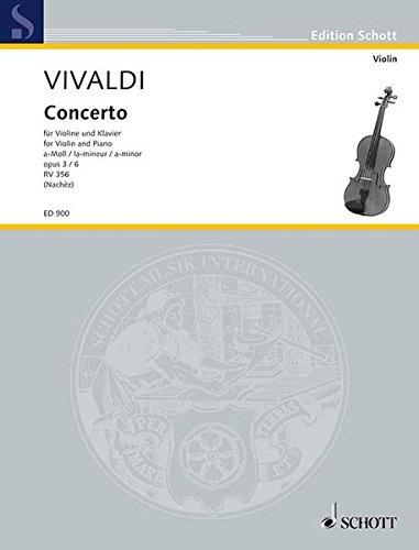 L'ESTRO ARMONICO OP3 NO6     CONCERTO GROSSO IN A MINOR   VIOLIN AND PIANO  RV356 by SCHOTT MUSIK INTL MAINZ