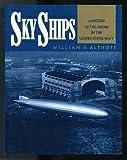 Sky Ships, William F. Althoff, 0517569043