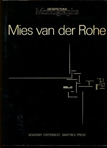 Mies Van Der Rohe: European Works (Architectural Monographs No 11) (English, French, German, Italian and Spanish Edition)