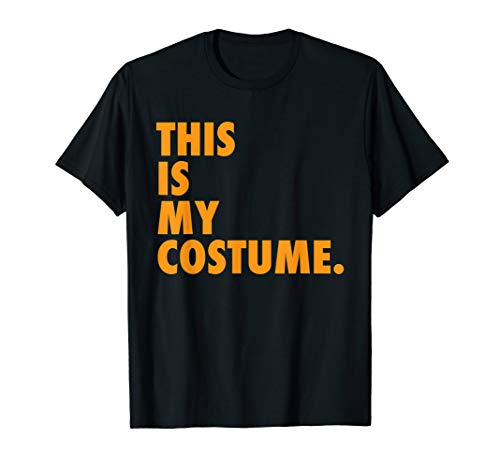 Original This Is My Costume Shirt | Funny Halloween Shirt ()