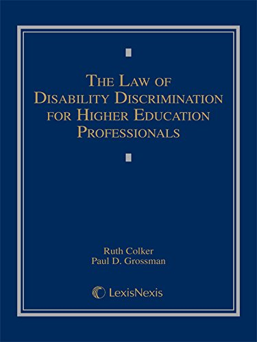 The Law of Disability Discrimination for Higher Educational Professionals