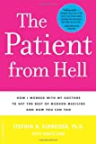 The Patient from Hell, Stephen H. Schneider and Janica Lane, 0738210781