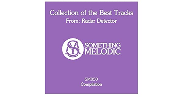Collection of the Best Tracks From: Radar Detector de Radar Detector en Amazon Music - Amazon.es