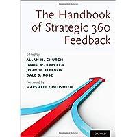 Handbook of Strategic 360 Feedback