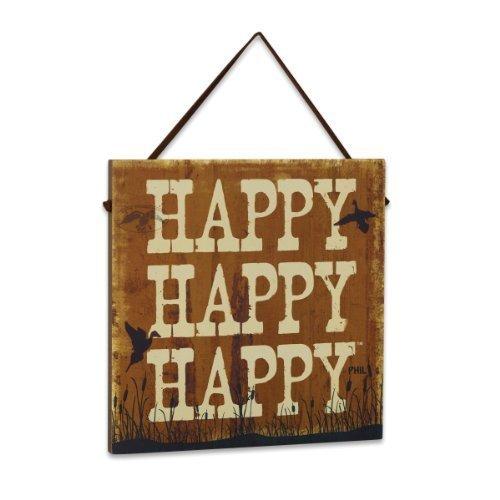 Big Sky Carvers Duck Commander Happy Happy Happy Sign by Big