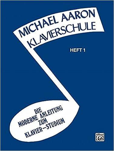 Book Aaron Klavierschule Heft 1 (Michael Aaron Piano Course)