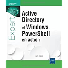 Active Directory et Windows PowerShell en action