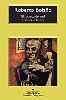 El secreto del mal par Roberto Bolaño