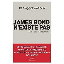 James Bond n'existe pas: Mémoires d'un officier traitant (Actualités)