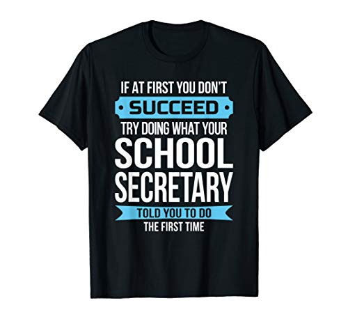 School Secretary T-Shirt Funny Admin Day Gift (Best Admin Day Gifts)