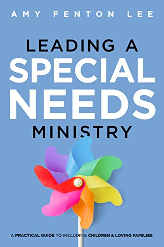 Leading a Special Needs Ministry (Fenton Ruby)